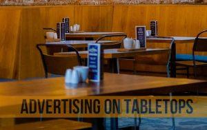 Advertising on Tabletops