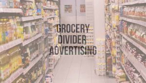 Grocery Divider Advertising